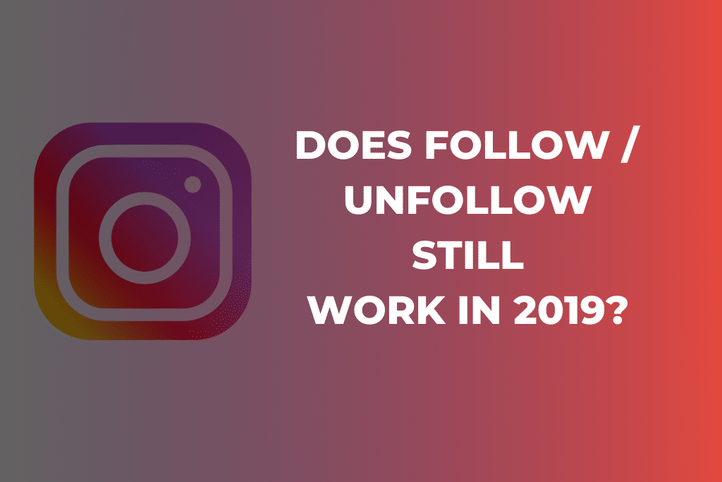 Does follow / unfollow still work in 2019?
